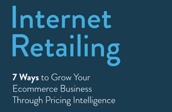 7 Ways to Grow Your E-commerce Business Through Pricing Intelligence